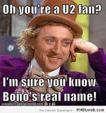 59-you-re-a-U2-fan-meme