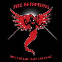 220px-The_Offspring_-_Rise_and_Fall,_Rage_and_Grace