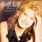 Faith_Hill_-_It_Matters_to_Me
