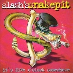 Slash's_Snakepit_It's_Five_O'Clock_Somewhere