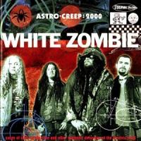 WhiteZombie-AstroCreep2000