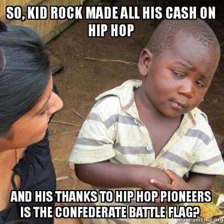 62dc4e9b0 Tuesday's Memes – Kid Rock – 2loud2oldmusic