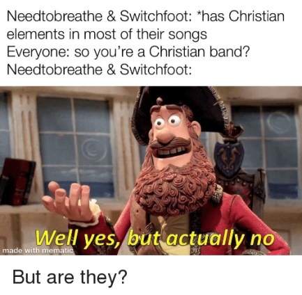 needtobreathe-switchfoot-has-christiarn-elements-in-most-of-their-42689082.png