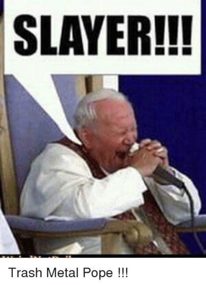slayer-trash-metal-pope-13881963