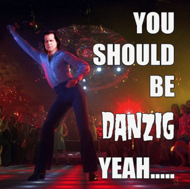 you-should-be-danzig-yeah-the-first-danzig-meme-that-24008594