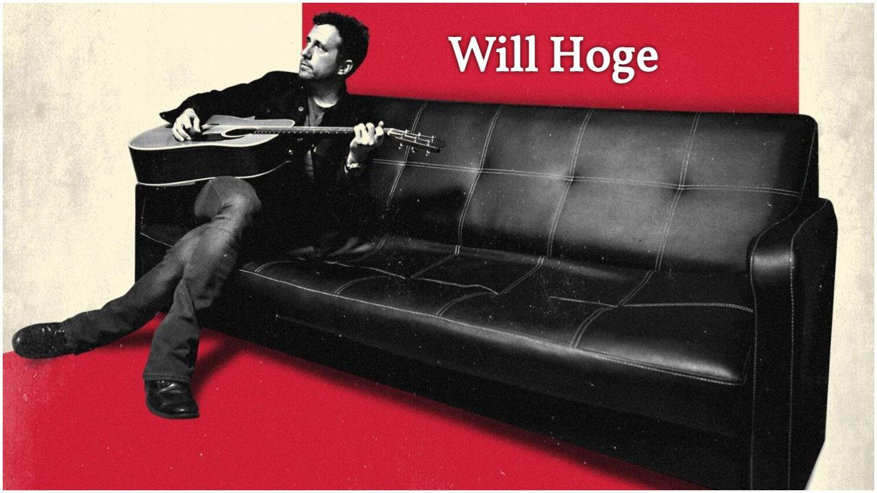 """My Sunday Song – """"Sweet Magdeline"""" by Will Hoge"""