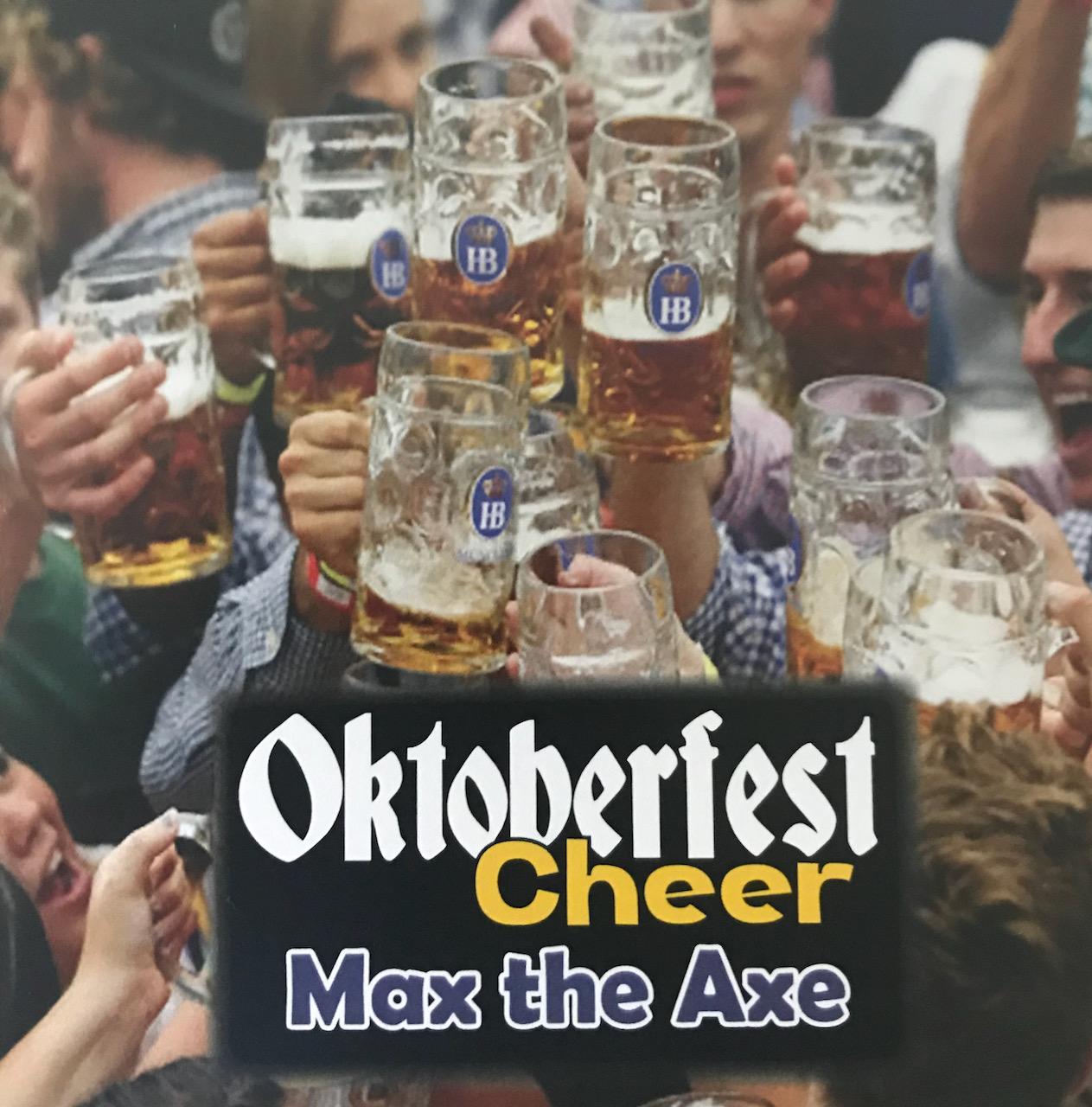 Max the Axe – 'Oktoberfest Cheer' E.P. – Album Review